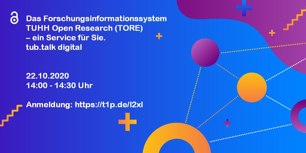 The research information system TUHH Open Research (TORE) – a Service for you.