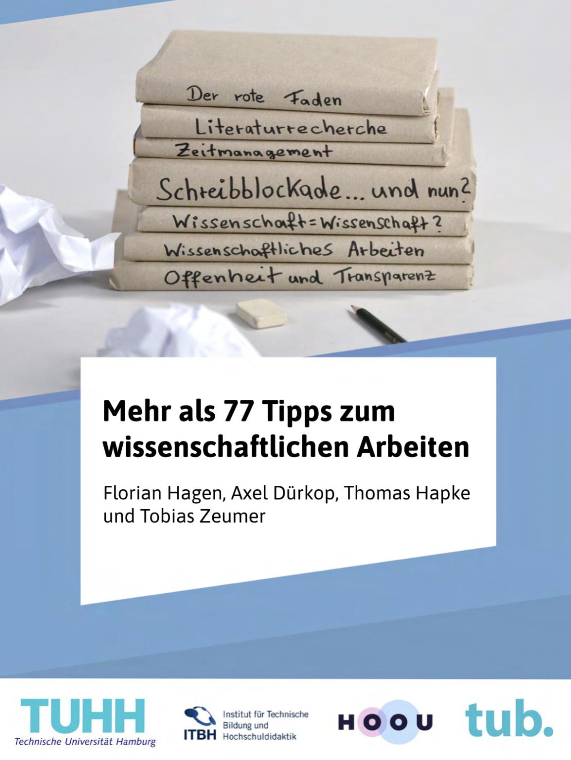 """Cover der Veröffentlichung """"Mehr als 77 Tipps zum wissenschaftlichen Arbeiten"""""""