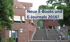 Neue E-Books und E-Journals 2016