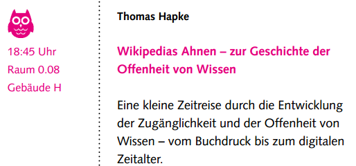 Wikipedias Ahnen - zur Geschichte der Offenheit von Wissen. Eine kleine Zeitreise durch die Entwicklung der Zugänglichkeit und Offenheit von Wissen - vom Buchdruck bis zum digitalen Zeitalter