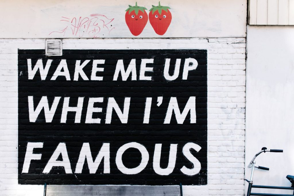 Graffiti: Wake me up when I'm famous