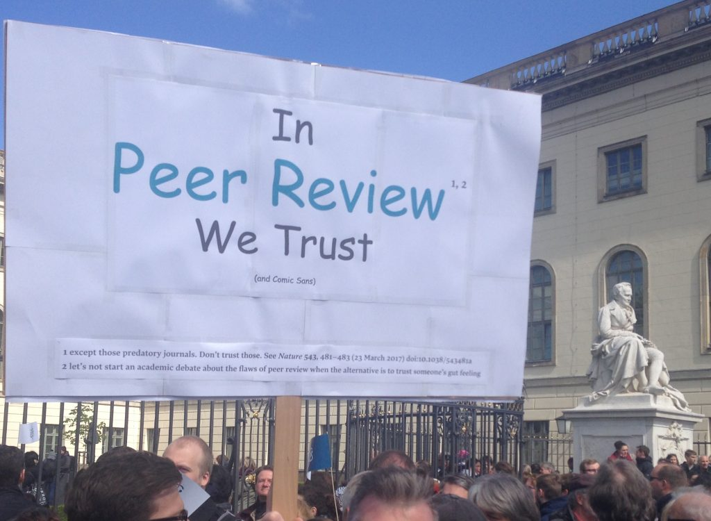 Plakat 'In Peer Review we trust' beim March for Science in Berlin 2017